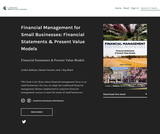 Financial Management for Small Businesses: Financial Statements & Present Value Models
