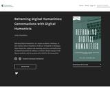 Reframing Digital Humanities: Conversations with Digital Humanists