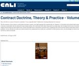 Contract Doctrine, Theory & Practice - Volume 1