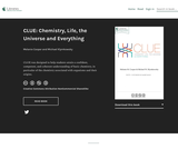 CLUE: Chemistry, Life, the Universe and Everything