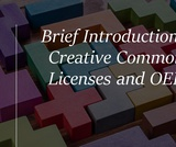 Brief Introduction to Creative Commons Licenses and OERs
