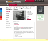 Laboratory on the Physiology, Acoustics, and Perception of Speech, Fall 2005