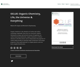 OCLUE: Organic Chemistry, Life, the Universe & Everything