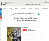 Popular Culture and World Politics: Theories, Methods, Pedagogies