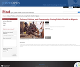 Culture, Politics, and Community: Living Public Health in Nigeria