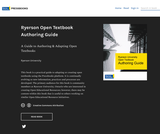 Ryerson Open Textbook Authoring Guide: A Guide to Authoring & Adapting Open Textbooks