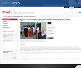 Approaches to Managing Health Services Organizations